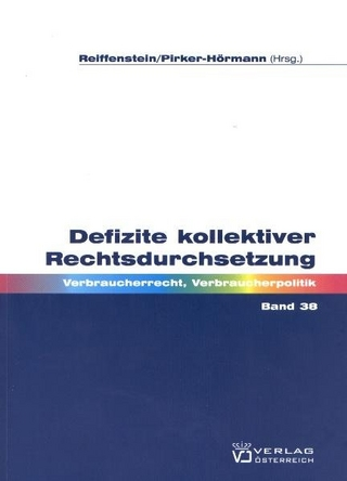 Defizite kollektiver Rechtsdurchsetzung - Tamara Gabriel; Beate Pirker-Hörmann