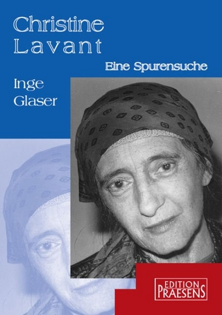 Christine Lavant - Inge Glaser