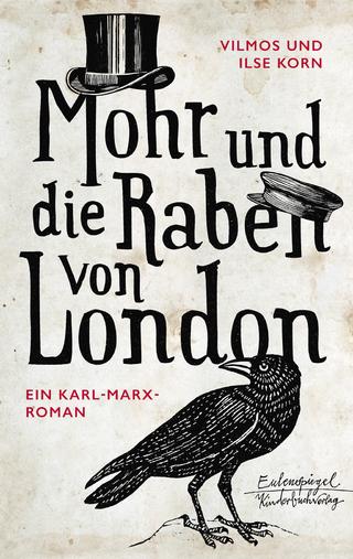 Mohr und die Raben von London - Vilmos Korn; Ilse Korn