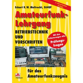 Amateurfunk-Lehrgang - Eckart K Moltrecht