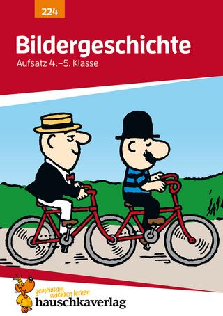 Bildergeschichte. Aufsatz 4./5. Klasse, A5- Heft - Gerhard Widmann
