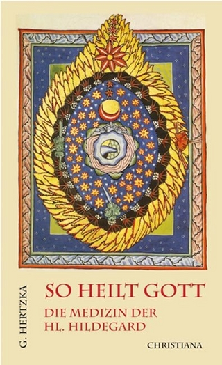 So heilt Gott - Gottfried Hertzka; Arnold Guillet