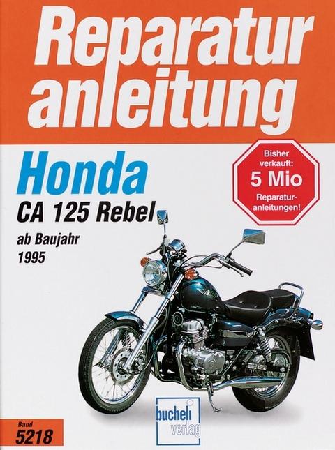Honda CA 125 Rebel   ISBN 978-3-7168-1961-6   Sachbuch online kaufen ...