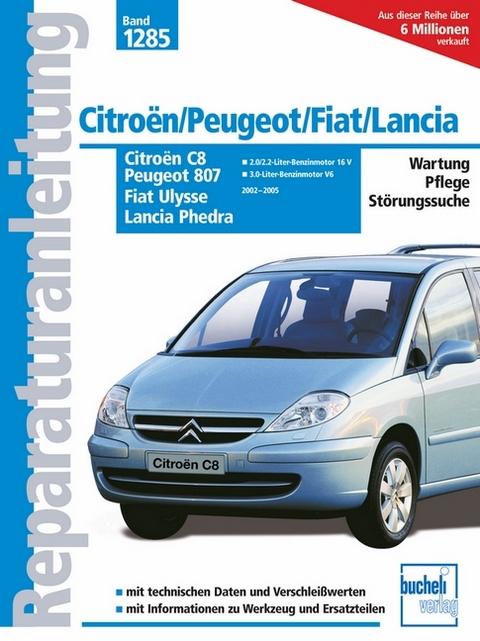 Citroën C8 / Peugeot 807 / Fiat Ulysse / Lancia Phedra | ISBN 978-3 ...