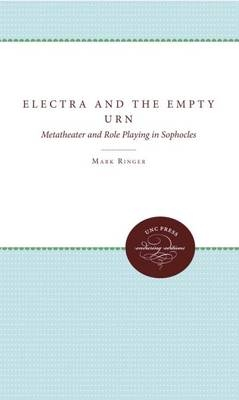 Electra and the Empty Urn - Mark Ringer