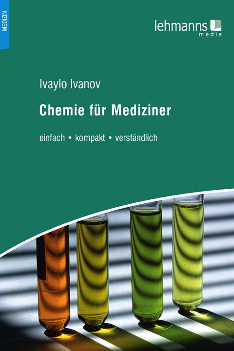 eBook: Chemie für Mediziner von Ivaylo Ivanov   ISBN 978-3-86541-932 ...