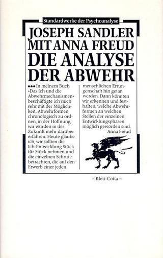 Die Analyse der Abwehr - Joseph Sandler; Anna Freud