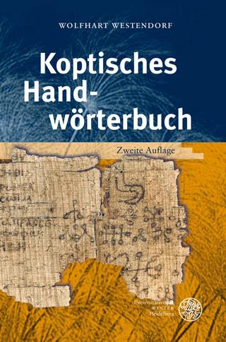 Koptisches Handwörterbuch - Wolfhart Westendorf