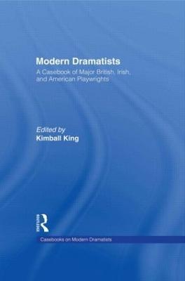 Modern Dramatists - Kimball King