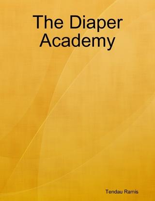 Diaper Academy - Tendau Ramis