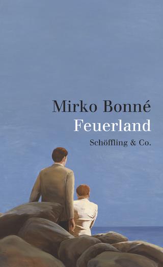 Feuerland - Mirko Bonné