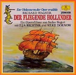 Der Holzwurm der Oper erzählt: Richard Wagner: Der fliegende Holländer - Stefan Siegert