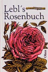 Lebls Rosenbuch - M Lebl