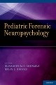 Pediatric Forensic Neuropsychology