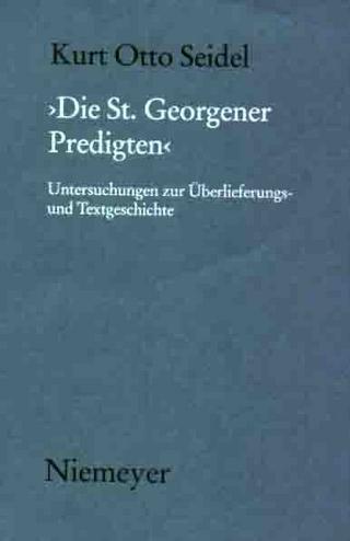 Die St. Georgener Predigten - Kurt Otto Seidel