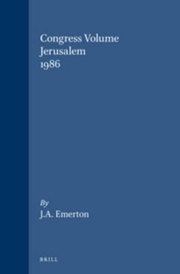 Congress Volume Jerusalem 1986 - J.A. Emerton