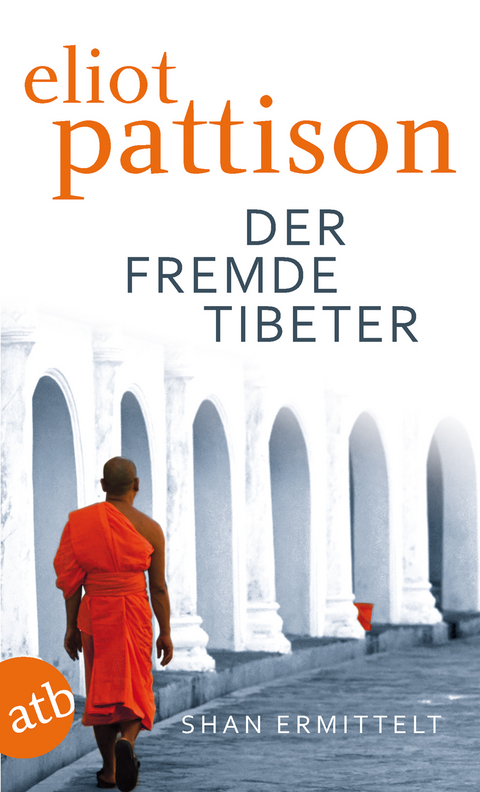 Der fremde Tibeter - Eliot Pattison