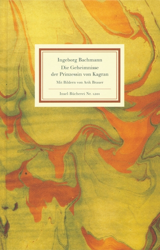 Die Geheimnisse der Prinzessin von Kagran - Ingeborg Bachmann