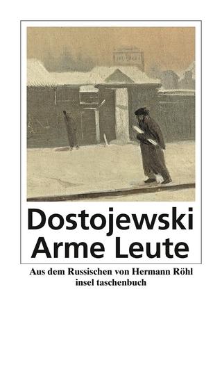 Arme Leute - Fjodor Michailowitsch Dostojewski