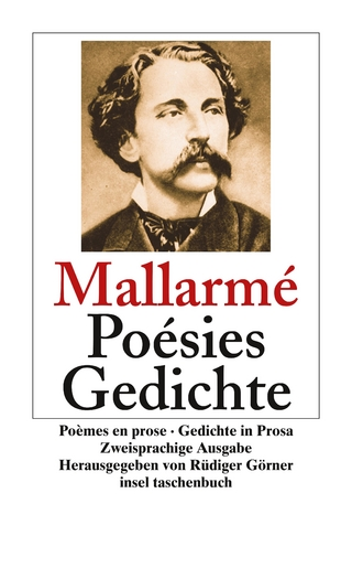 Poésies. Poèmes en prose. Gedichte. Gedichte in Prosa - Stéphane Mallarmé; Rüdiger Görner