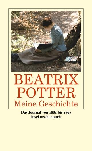 Meine Geschichte - Beatrix Potter; Glen Cavaliero