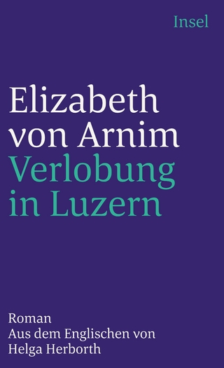 Verlobung in Luzern - Elizabeth von Arnim