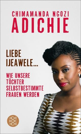 Liebe Ijeawele - Chimamanda Ngozi Adichie