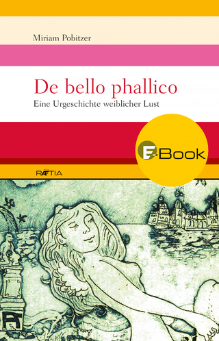De bello phallico - Miriam Pobitzer