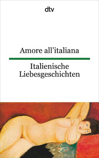 Amore all'italiana, Italienische Liebesgeschichten - Theo Schumacher