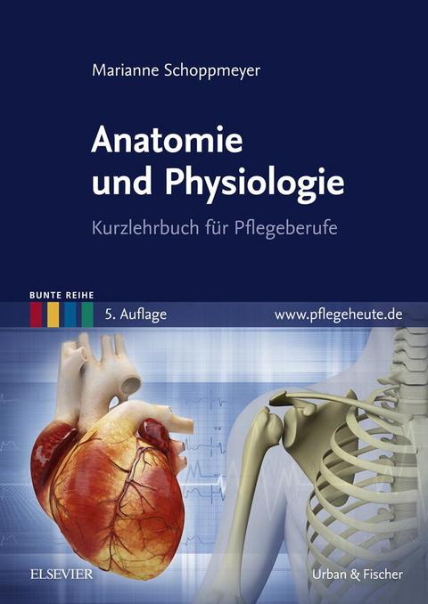 eBook: Anatomie und Physiologie von Maria-Anna Schoppmeyer   ISBN ...