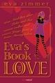 Eva´s Book of Love - Eva Zimmer