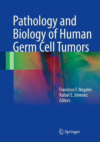Pathology and Biology of Human Germ Cell Tumors - Francisco F. Nogales; Rafael E. Jimenez