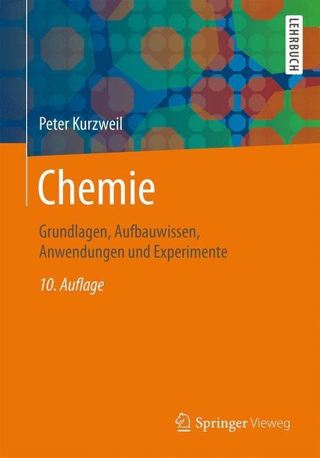 Chemie von Peter Kurzweil   ISBN 978-3-658-08659-6   Fachbuch ...