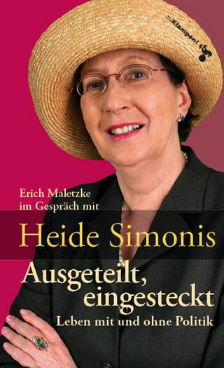 Ausgeteilt, eingesteckt - Heide Simonis; Erich Maletzke
