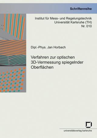 Verfahren zur optischen 3D-Vermessung spiegelnder Oberflächen - Jan Horbach
