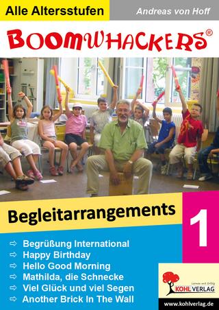 Boomwhackers - Begleitarrangements 1 - Andreas von Hoff