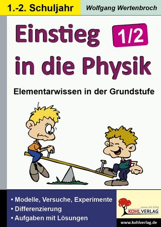 Einstieg in die Physik / Klasse 1-2 - Wolfgang Wertenbroch