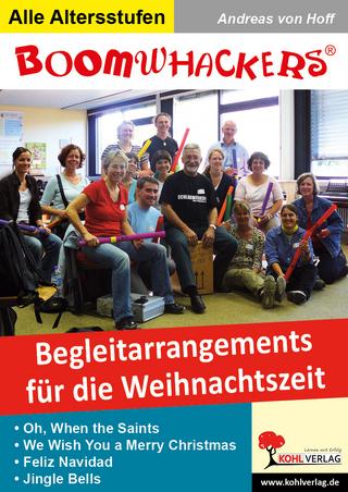 Boomwhackers - Begleitarrangements für die Weihnachtszeit - Andreas von Hoff