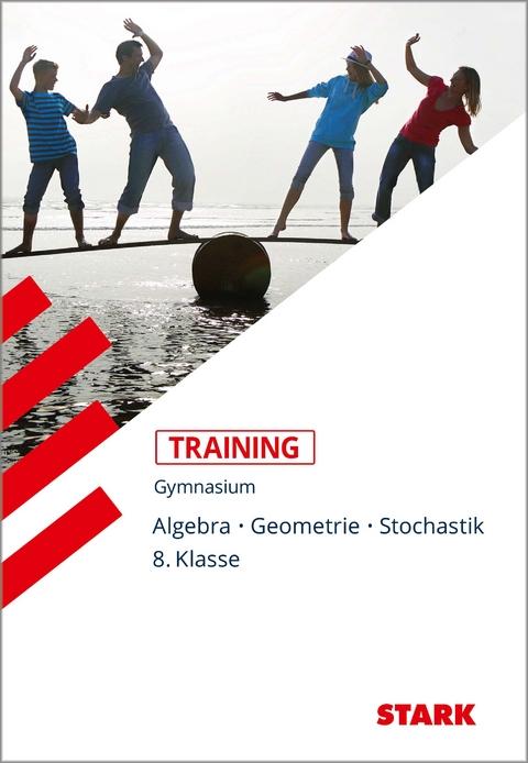Training Gymnasium - Mathematik Algebra / Geometrie… von Markus ...