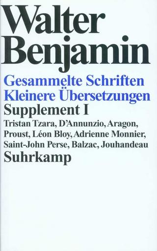 Gesammelte Schriften - Walter Benjamin; Rolf Tiedemann; Hermann Schweppenhäuser