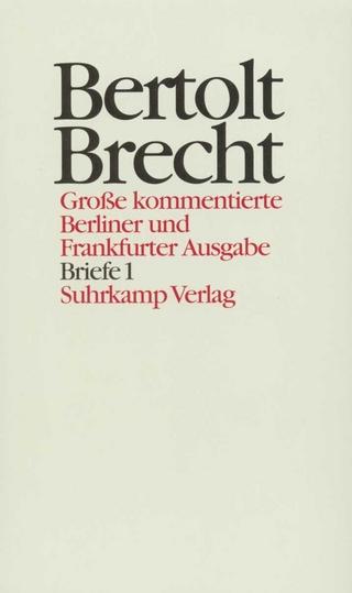 Werke. Große kommentierte Berliner und Frankfurter Ausgabe. 30 Bände (in 32 Teilbänden) und ein Registerband - Bertolt Brecht; Klaus-Detlef Müller; Werner Hecht; Jan Knopf; Werner Mittenzwei