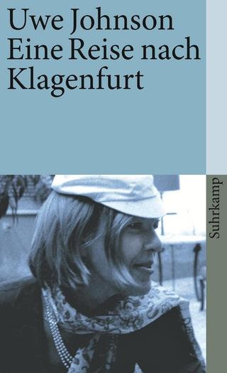 Eine Reise nach Klagenfurt - Uwe Johnson