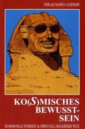 Ko(s)misches Bewusstsein - Marco Aldinger