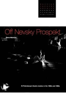 Off Nevsky Prospekt - Elena Markova