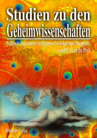 Studien zu den Geheimwissenschaften - Carl Du Prel
