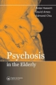 Psychosis in the Elderly