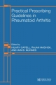 Practical Prescribing Guidelines for Rheumatoid Arthritis