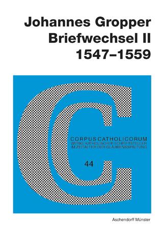 Johannes Gropper: Briefwechsel