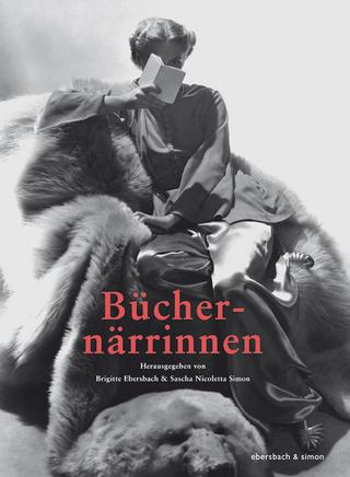 Büchernärrinnen - Brigitte Ebersbach; Sascha Simon