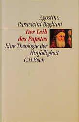 Der Leib des Papstes - Agostino Paravicini Bagliani